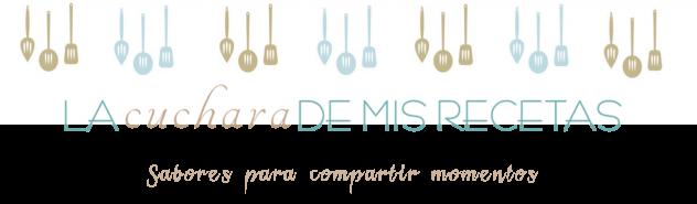 La cuchara de mis recetas - Recetas para compartir momentos